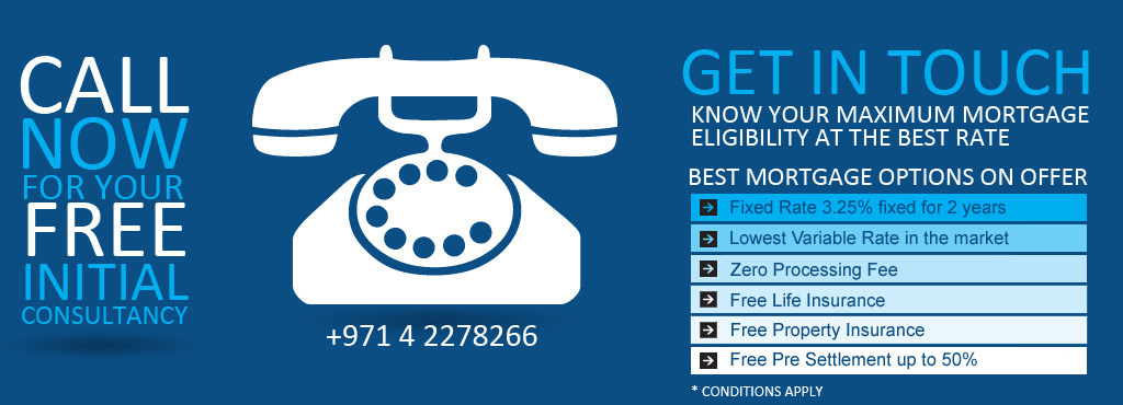 Call Now for your Mortgage Consultancy in Dubai